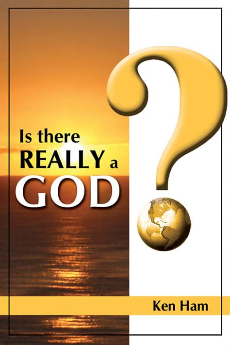 Is There Really a God? | Answers in Genesis
